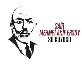 Mehmet Akif Ersoy Su Kuyusu